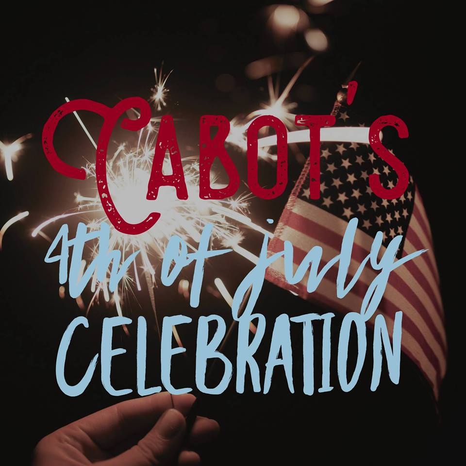 Cabot's 4th of July Celebration